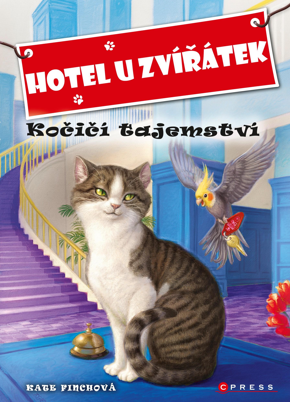 Hotel U Zvířátek - Kočičí tajemství | John Steven Gurney, Kate Finchová