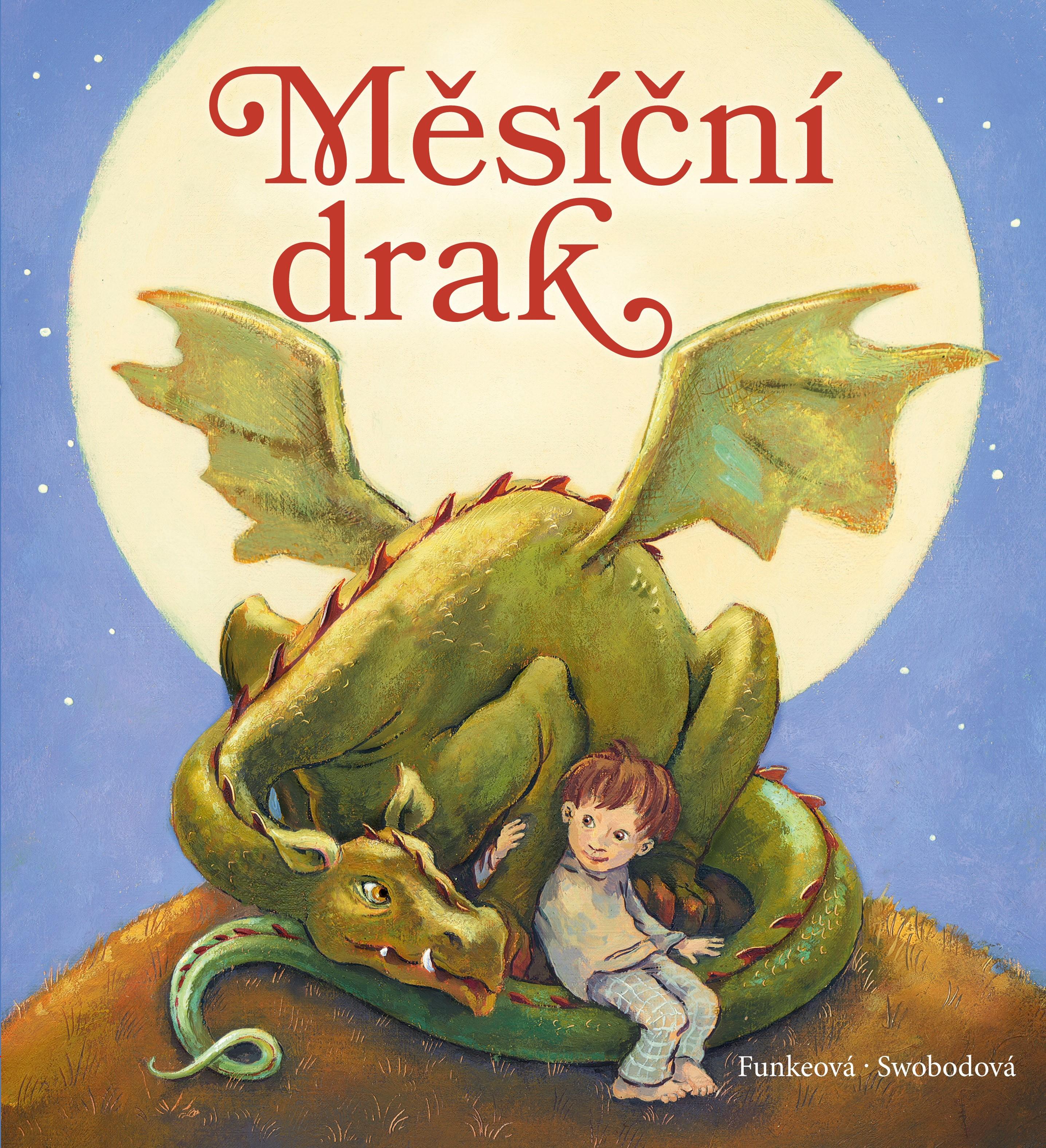 Měsíční drak | Annette Swobodová, Cornelia Funkeová