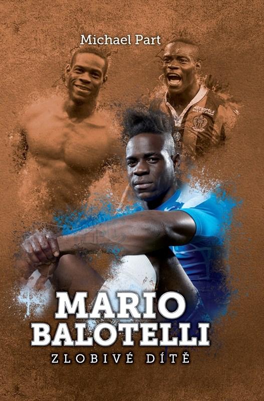 Mario Balotelli: zlobivé dítě