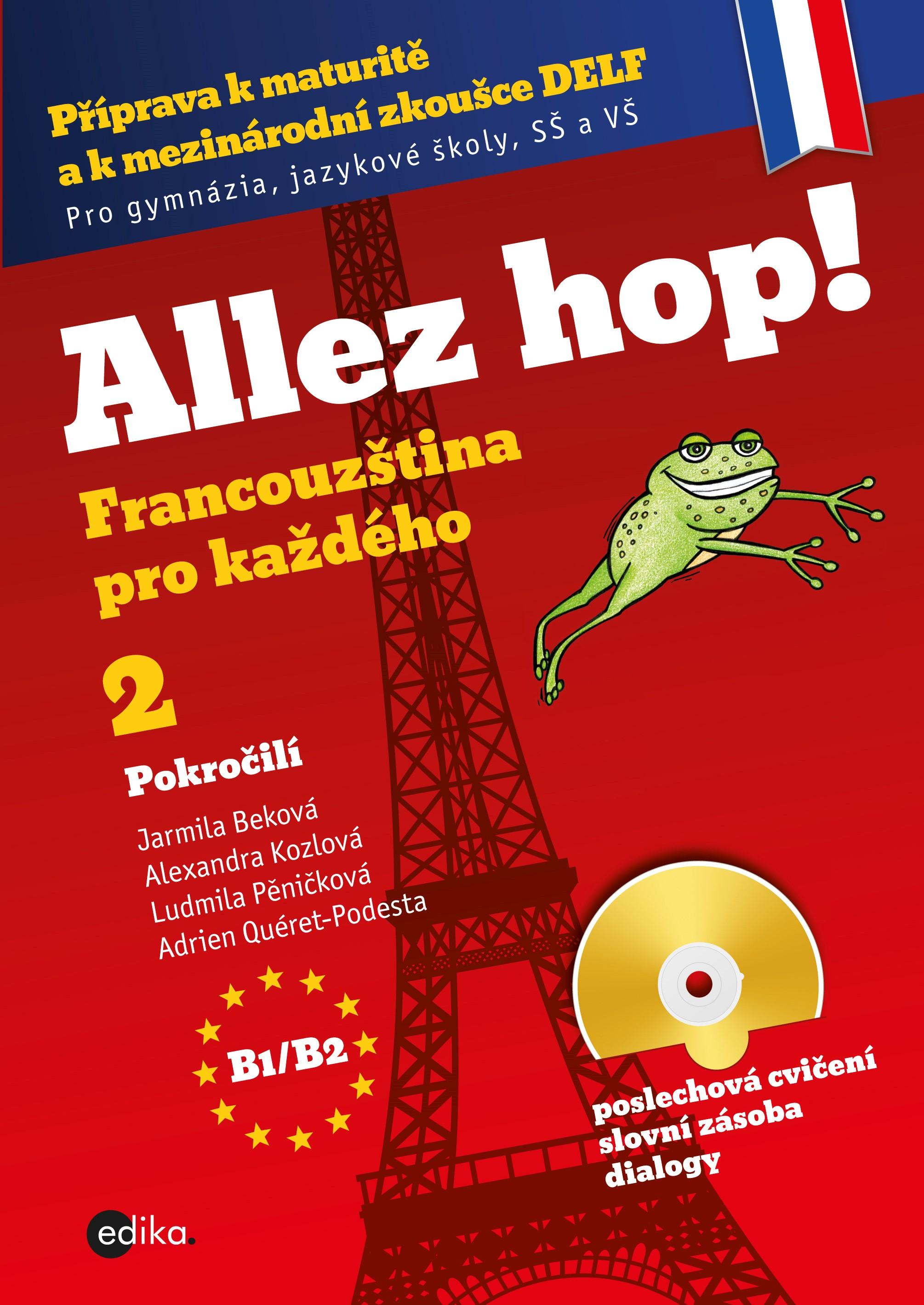 Allez hop2! Francouzština pro každého - pokročilí | Jarmila Beková
