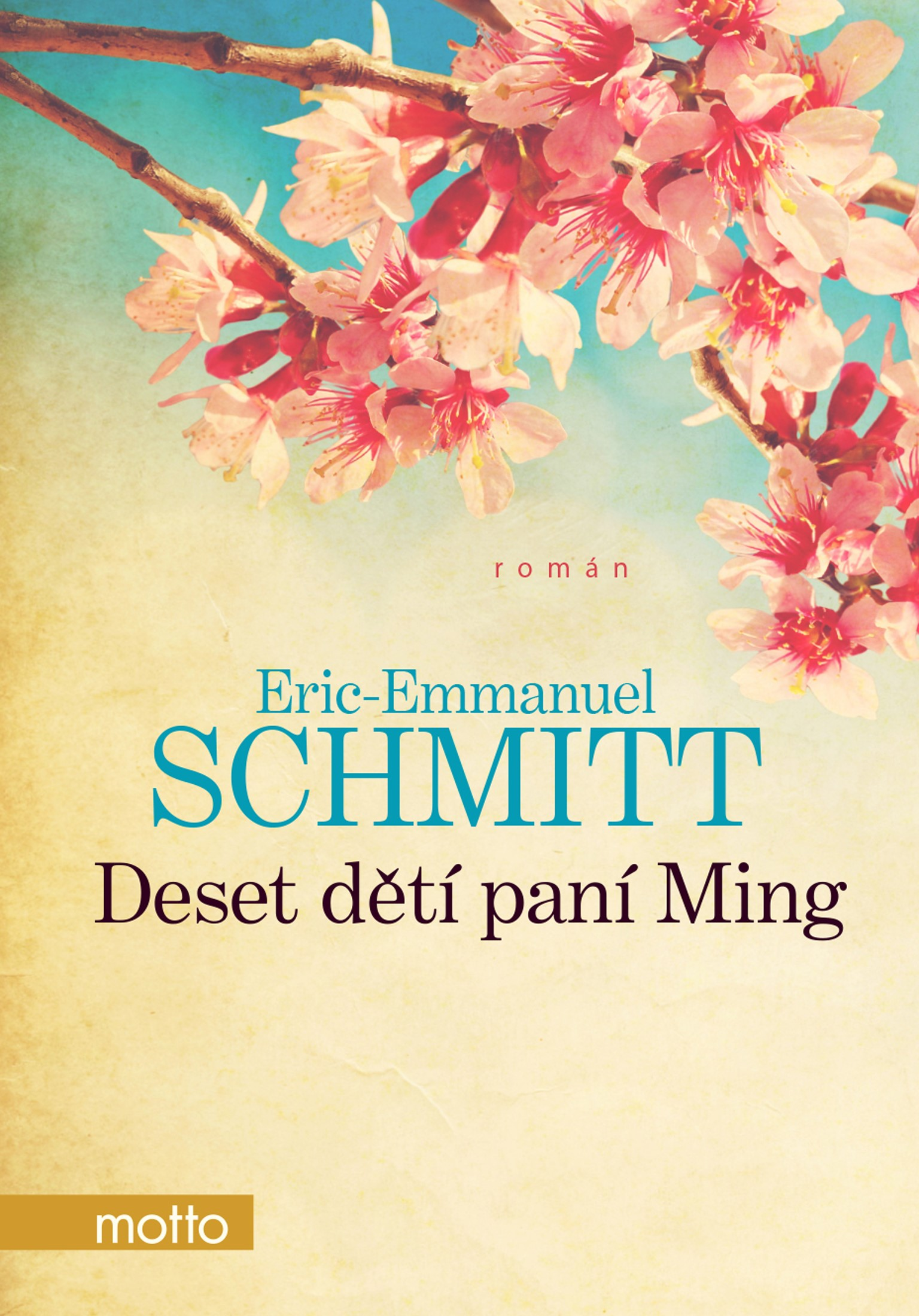 Deset dětí paní Ming | Eric-Emmanuel Schmitt