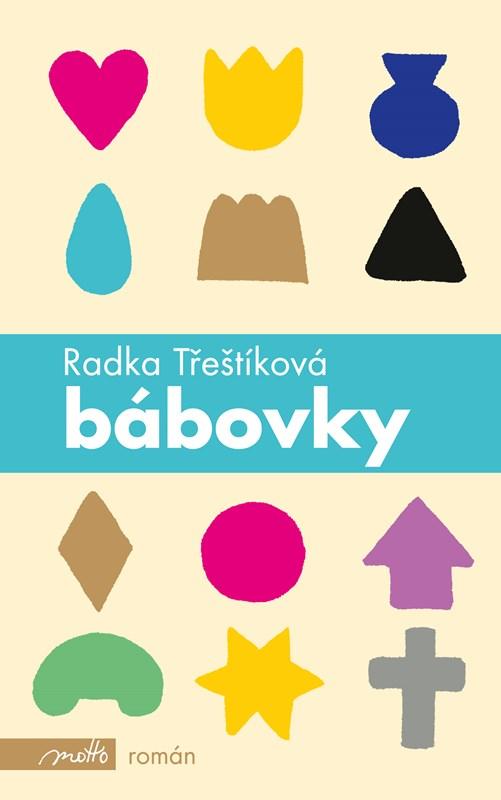 Bábovky | Radka Třeštíková