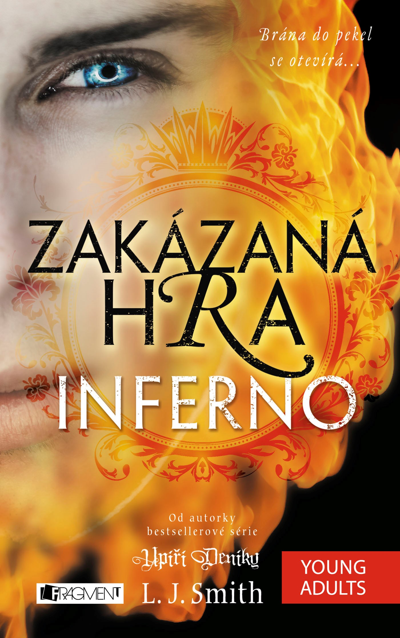 Zakázaná Hra – Inferno | L.J. Smith