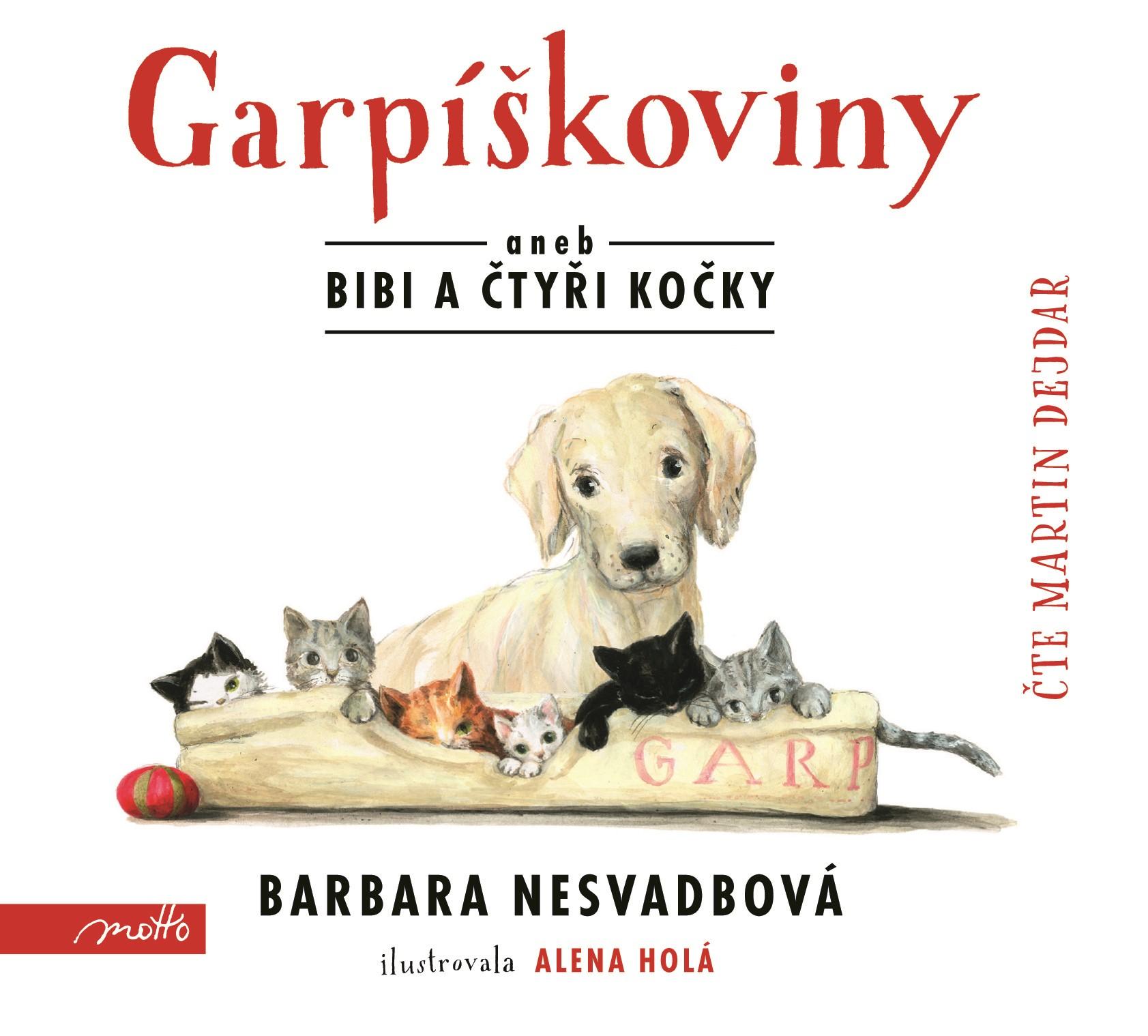Garpíškoviny (audiokniha) | Barbara Nesvadbová, Martin Dejdar