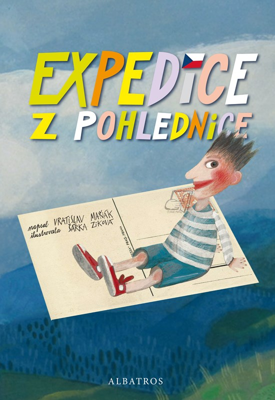 Expedice z pohlednice | Vratislav Maňák, Šárka Ziková