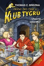 Klub Tygrů - Utajená laboratoř
