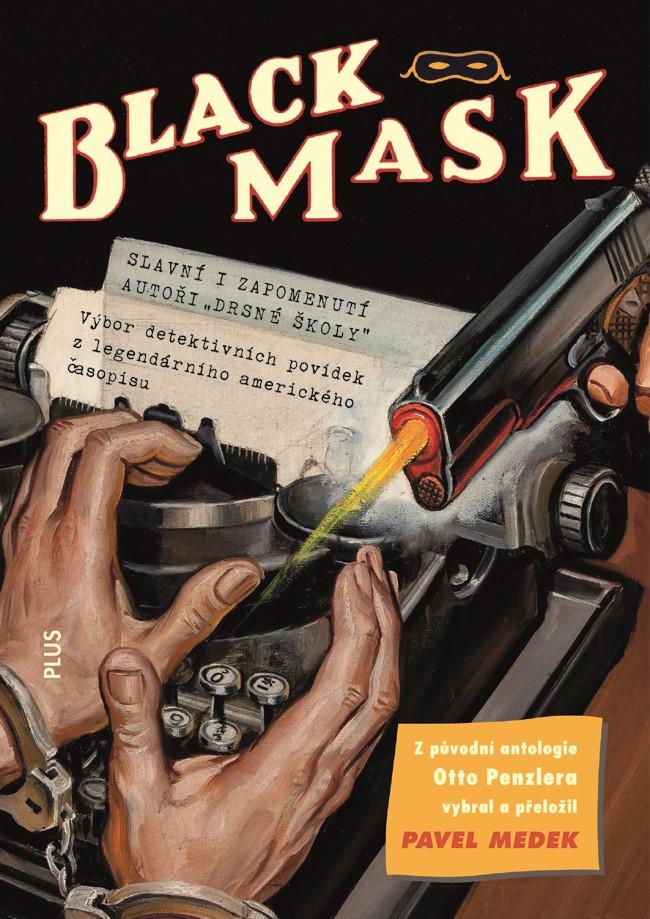 BLACK MASK - ANTOLOGIE DETEKTIVNÍCH PŘÍBĚHŮ