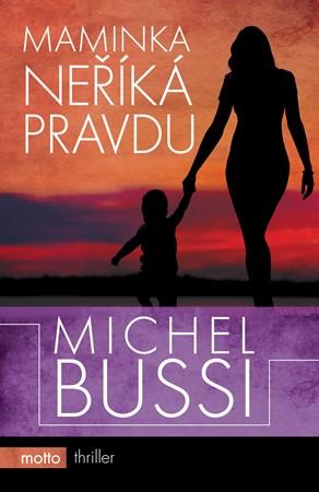 Michel Bussi – Maminka neříká pravdu