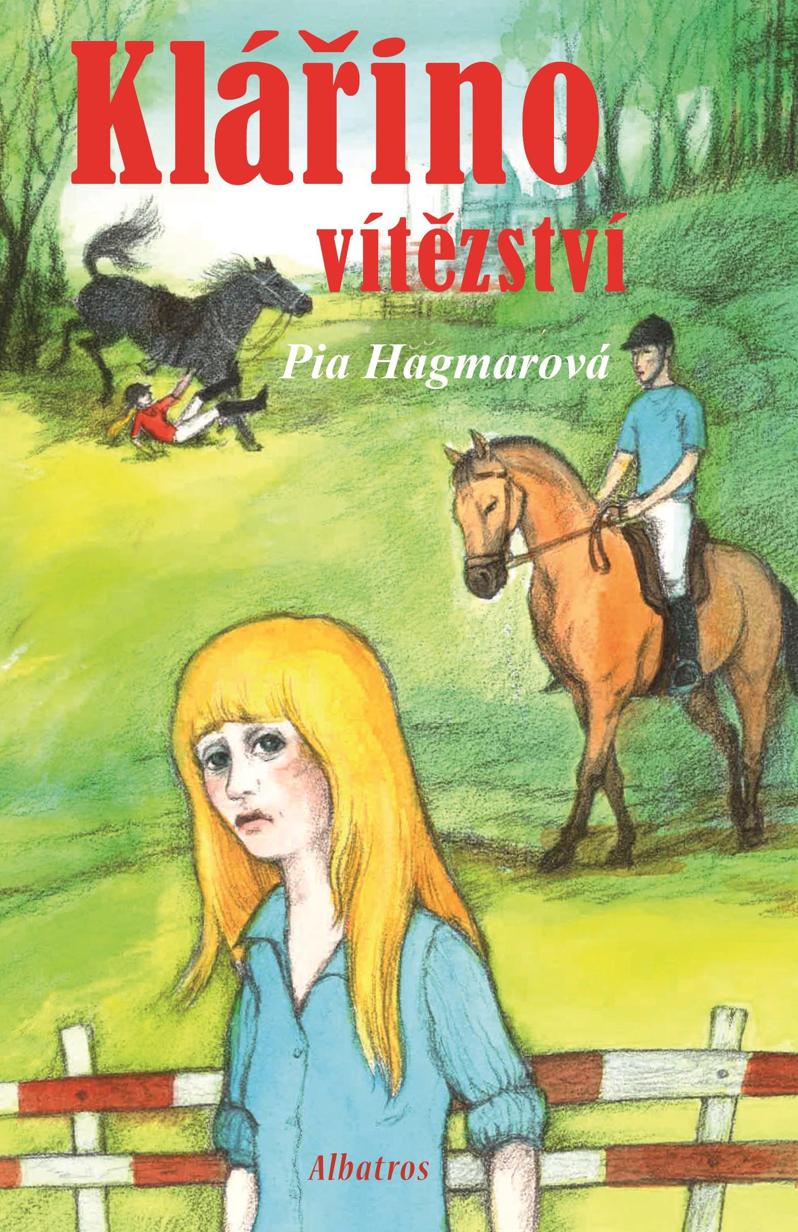 Klářino vítězství | Pia Hagmarová