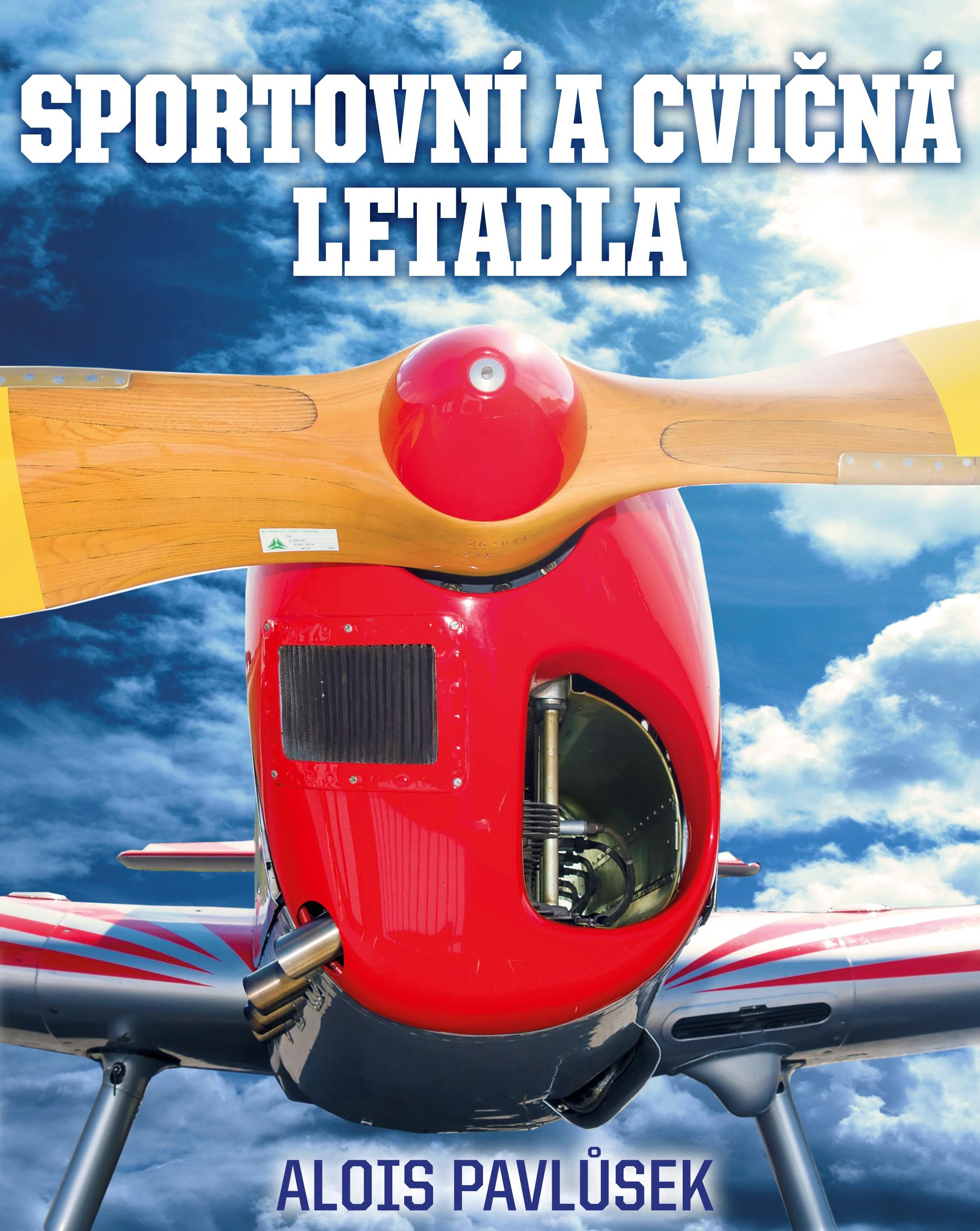 Sportovní a cvičná letadla | Alois Pavlůsek
