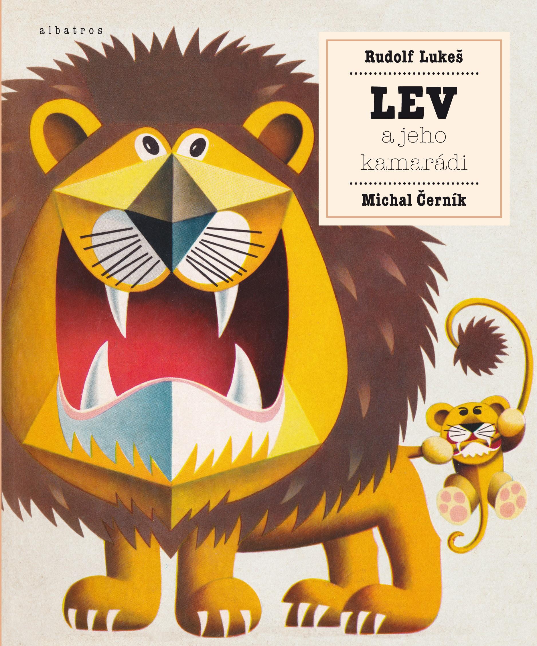Lev a jeho kamarádi | Rudolf Lukeš, Michal Černík