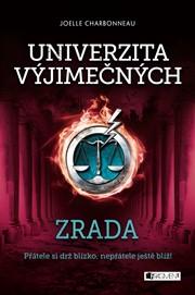 Univerzita výjimečných - Zrada