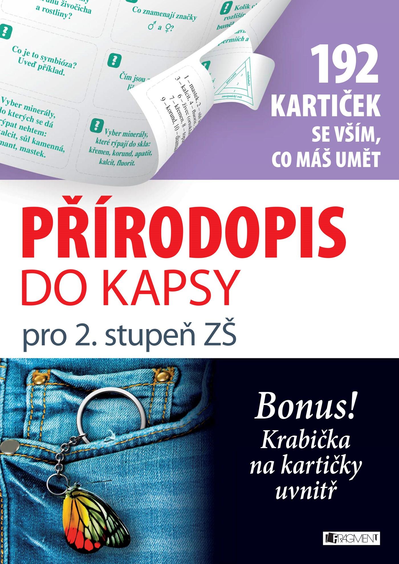 Přírodopis do kapsy pro 2. stup. ZŠ (192 kartiček) | Anna Kousalová