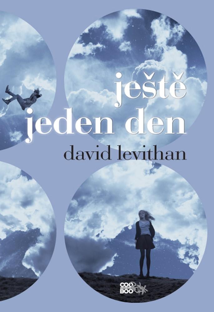 Ještě jeden den | David Levithan
