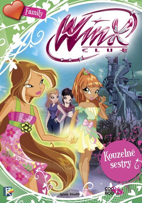 Winx Family - Kouzelné sestry (3) | Iginio Straffi