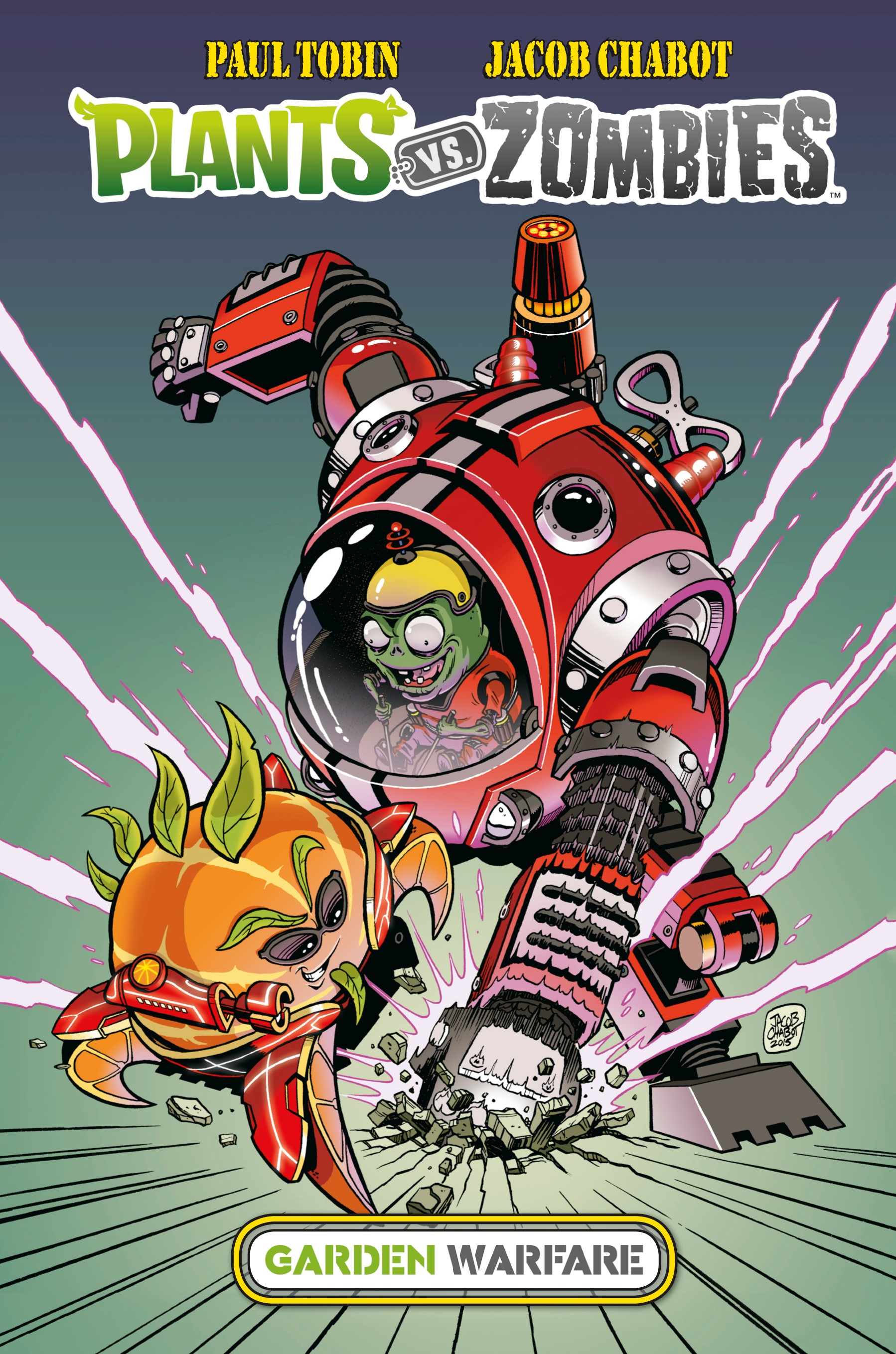 Plants vs. Zombies - Garden Warfare | Paul Tobin, Jacob Chabot