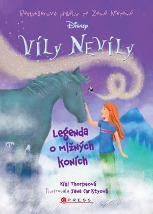 Víly Nevíly: Legenda o mlžných koních