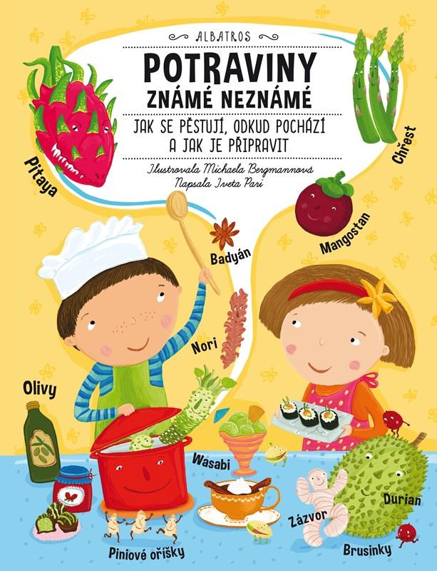 Potraviny známé neznámé | Iveta Pari