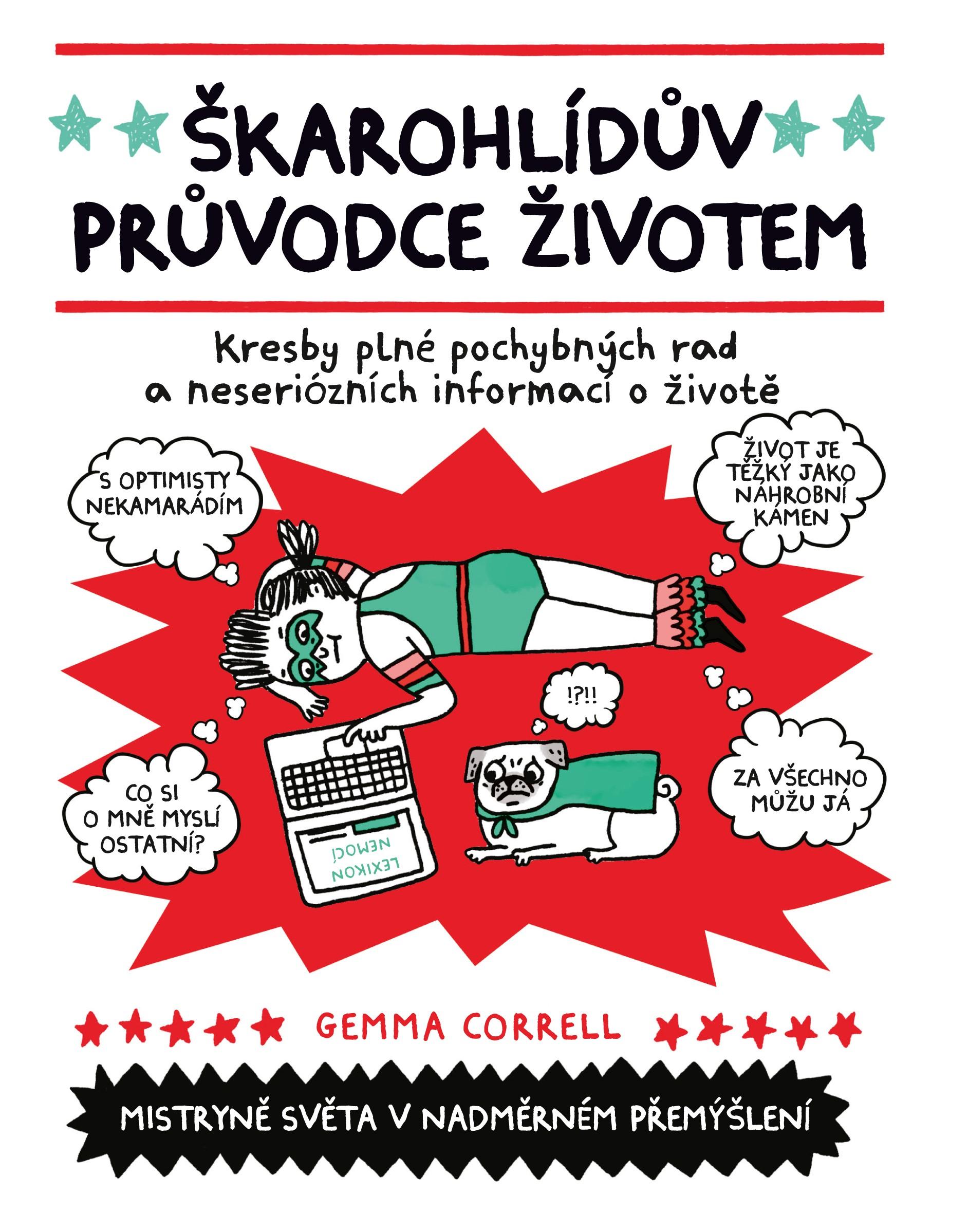 Škarohlídův průvodce životem | Gemma Correll