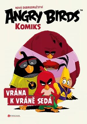 Angry Birds ve filmu-Komiks: Vrána k vráně sedá