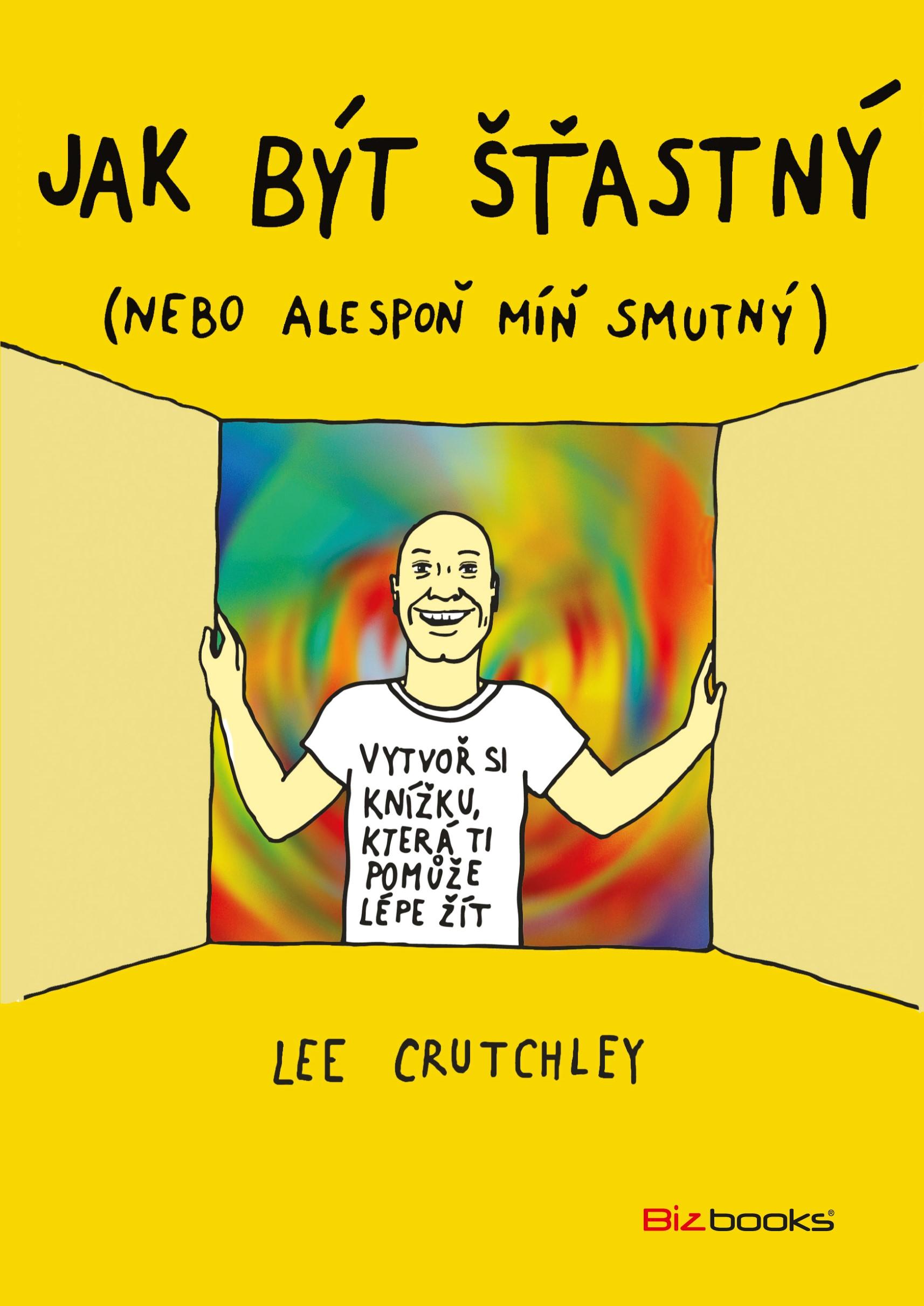 Jak být šťastný | Lee Crutchley