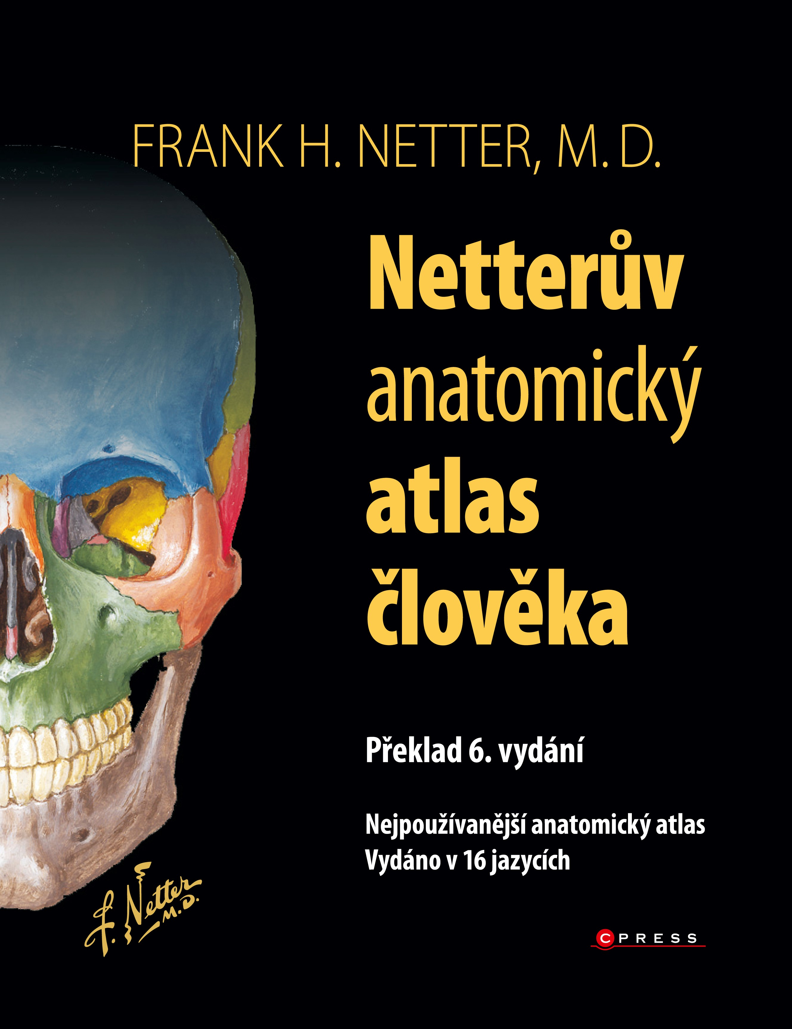 Netterův anatomický atlas člověka | Frank H. Netter