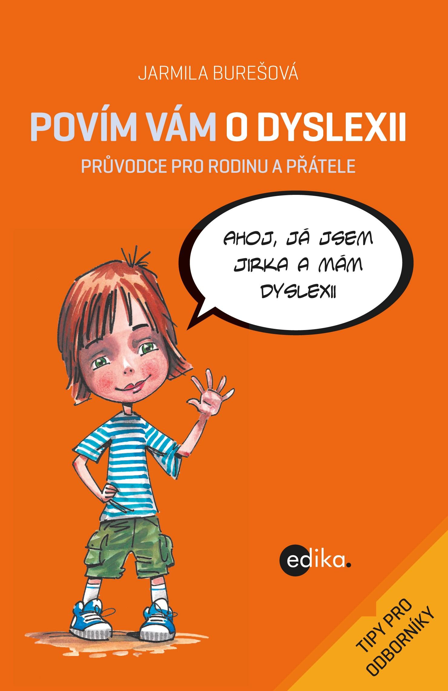 Povím vám o dyslexii | Jarmila Burešová, Aleš Čuma