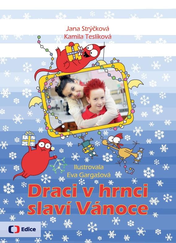 Draci v hrnci slaví Vánoce | Kamila Teslíková, Eva Gargašová, Jana Strýčková