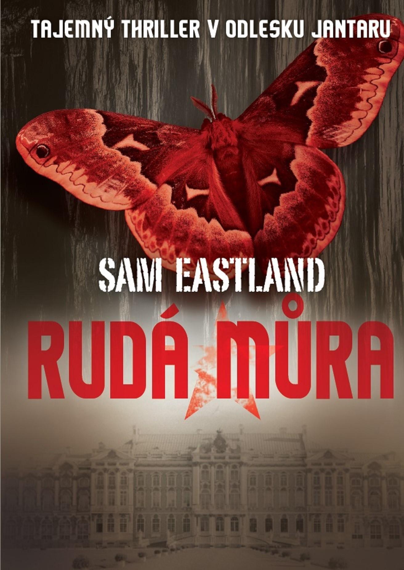 Rudá můra | Sam Eastland