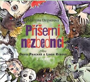 Příšerní nezbedníci (audiokniha pro děti) | Martina Drijverová