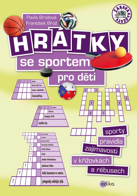 Hrátky se sportem pro děti | František Brož, Pavla Brožová