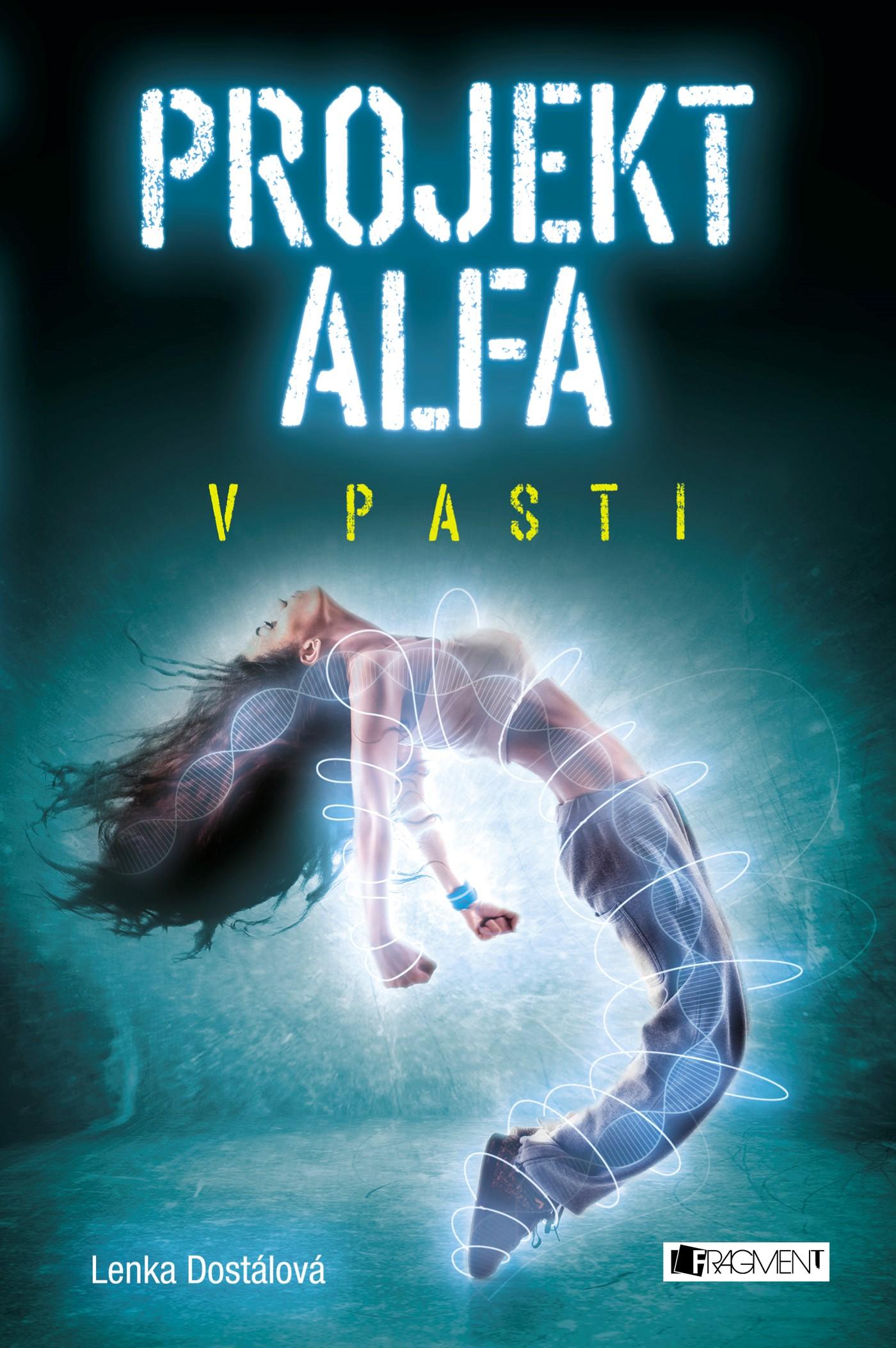 Projekt Alfa - V pasti   Lenka Dostálová