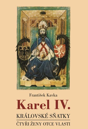 Karel IV. - královské sňatky