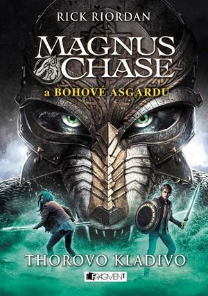 Magnus Chase a bohové Ásgardu – Thorovo kladivo