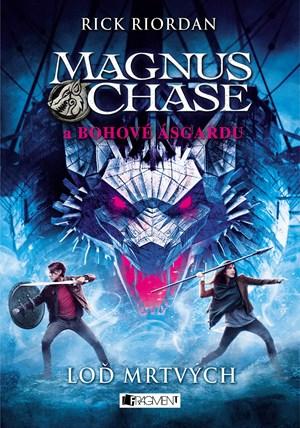 Magnus Chase a bohové Ásgardu - Loď mrtvých