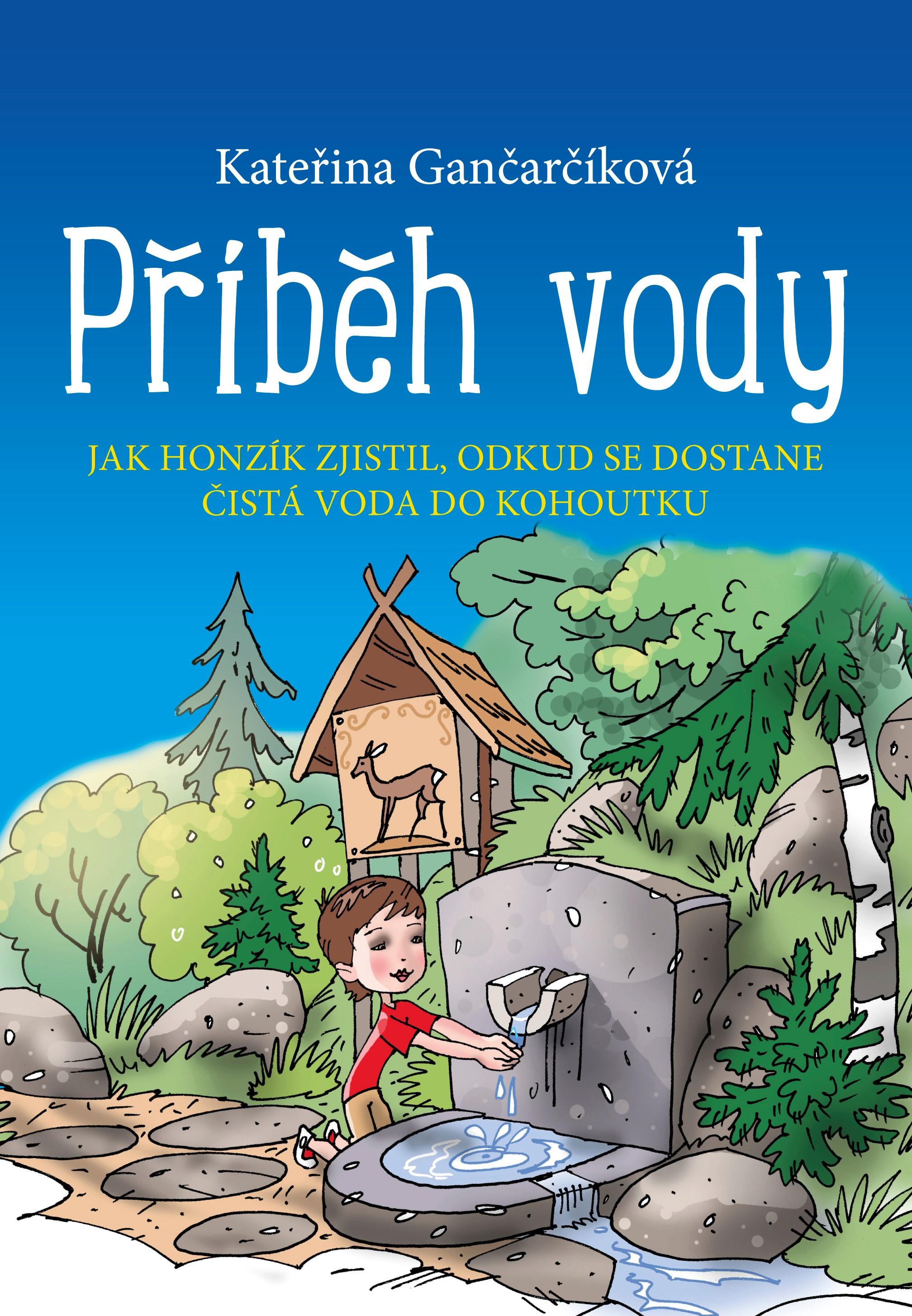 Příběh vody | Kateřina Gančarčíková