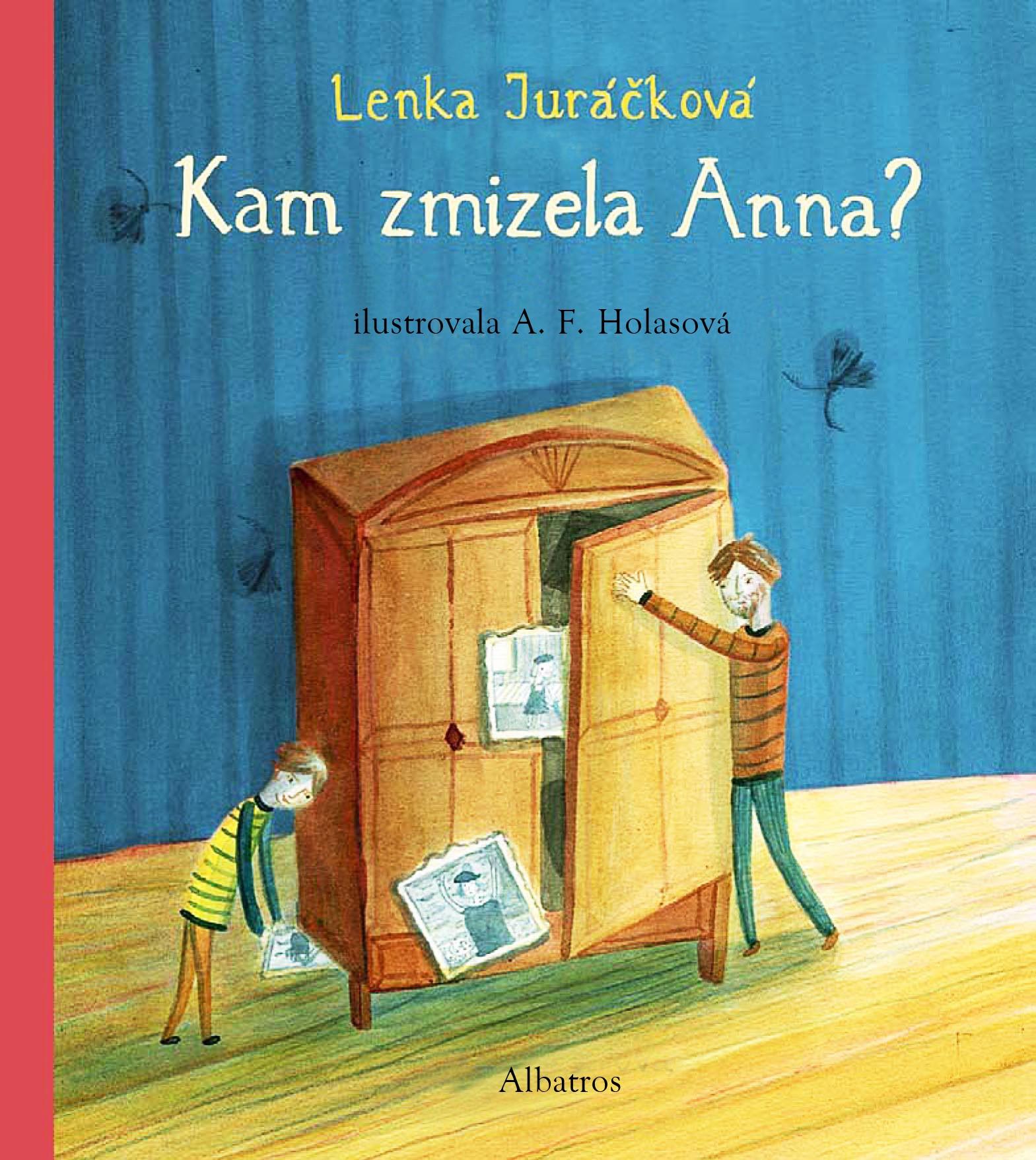 Kam zmizela Anna | Lenka Juráčková