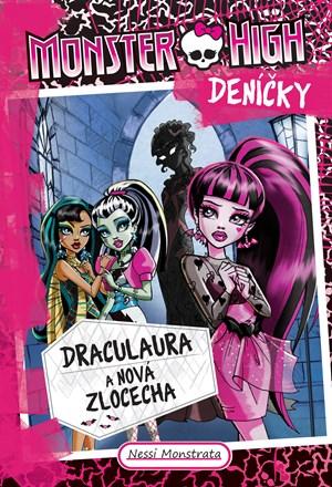 Monster High deníčky – Draculaura a nová zlocecha | Nessi Monstrata
