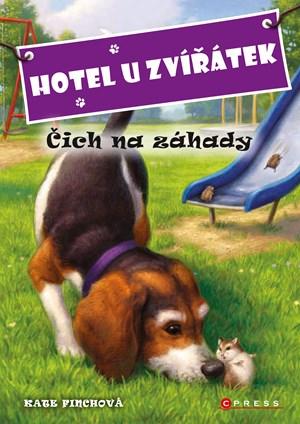Hotel U Zvířátek - Čich na záhady | Kate Finchová, John Steven Gurney