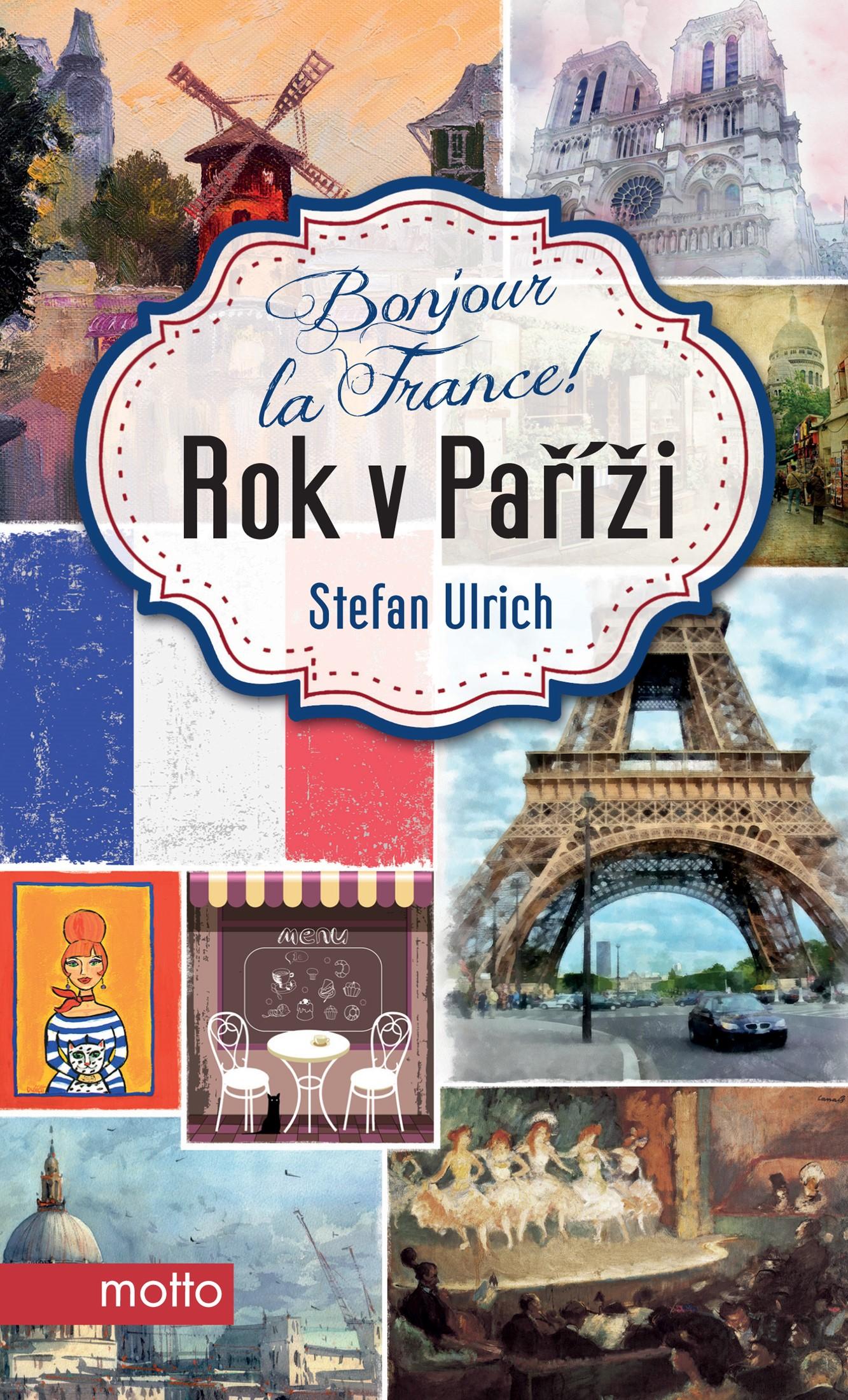 BONJOUR LA FRANCE! ROK V PAŘÍŽI