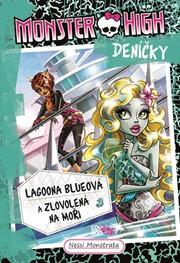 Monster High deníčky 3 – Lagoona Blueová