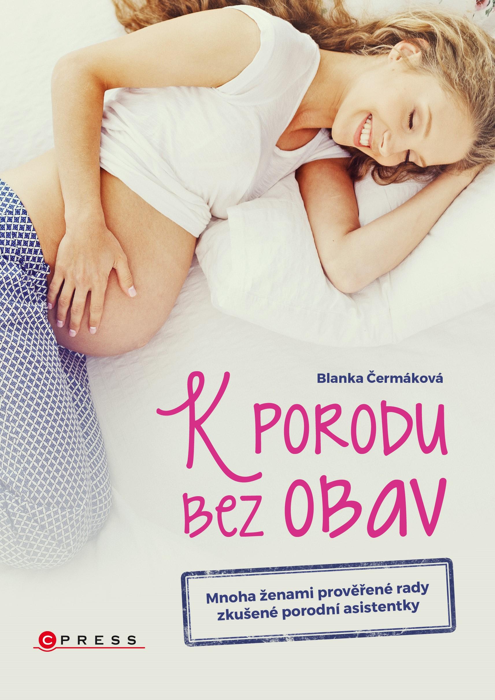K porodu bez obav | Blanka Čermáková