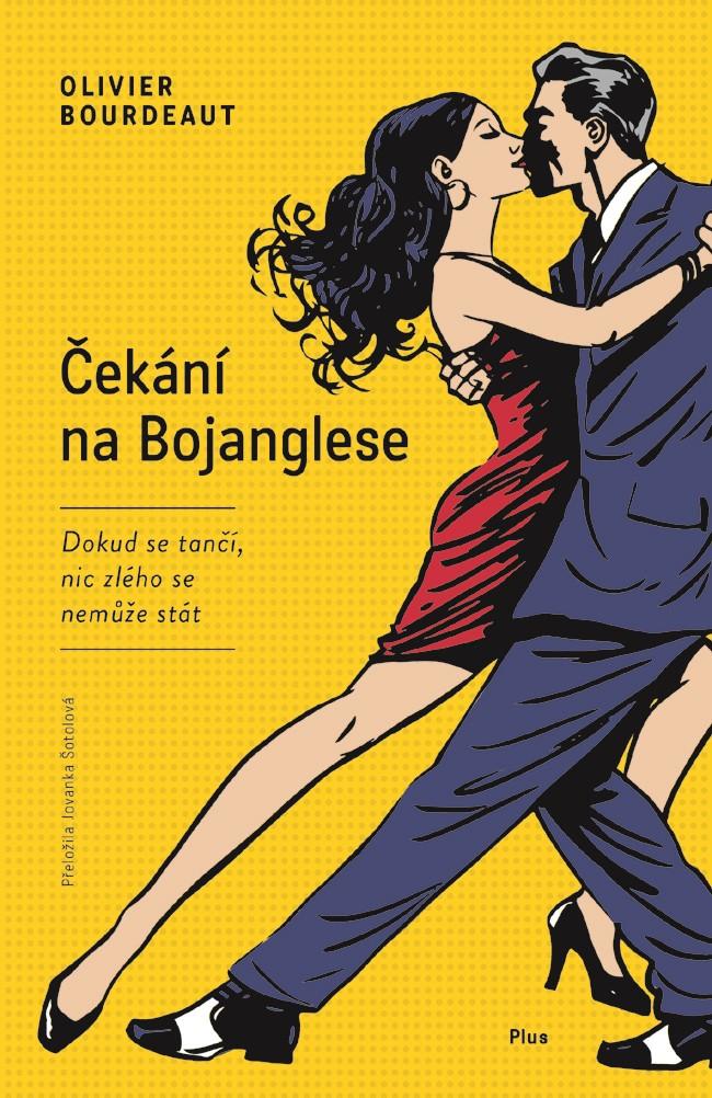 Čekání na Bojanglese