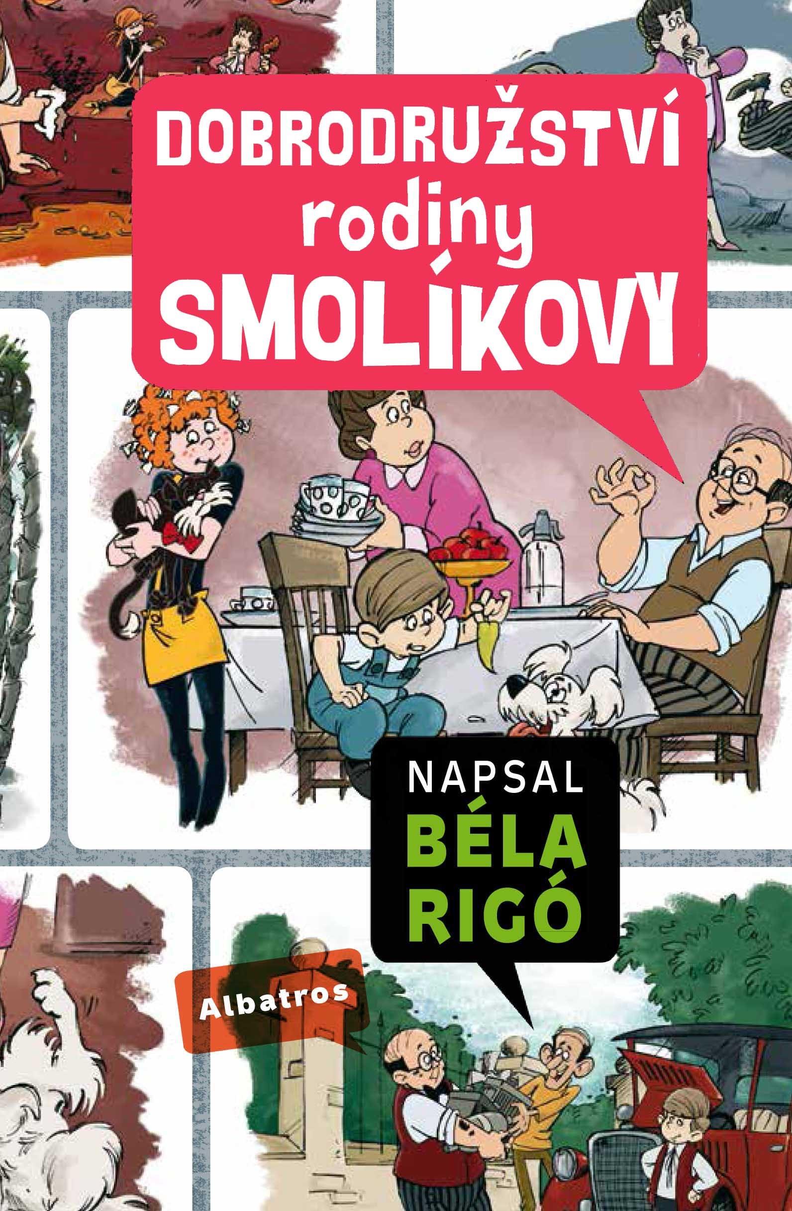 Dobrodružství rodiny Smolíkovy | Béla Rigó, József Romhányi, József Nepp