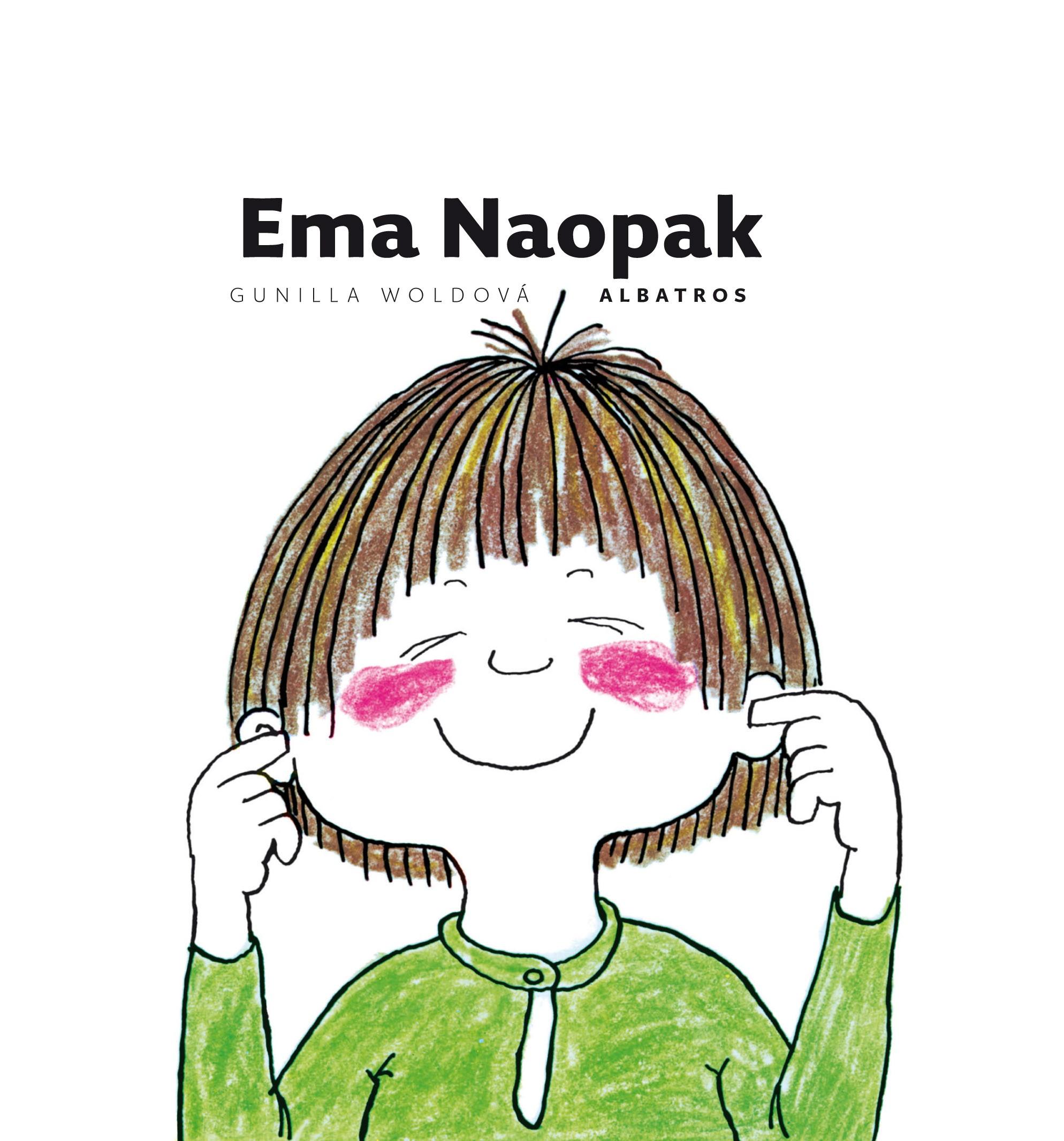 Ema Naopak | Gunilla Woldová, Gunilla Woldová