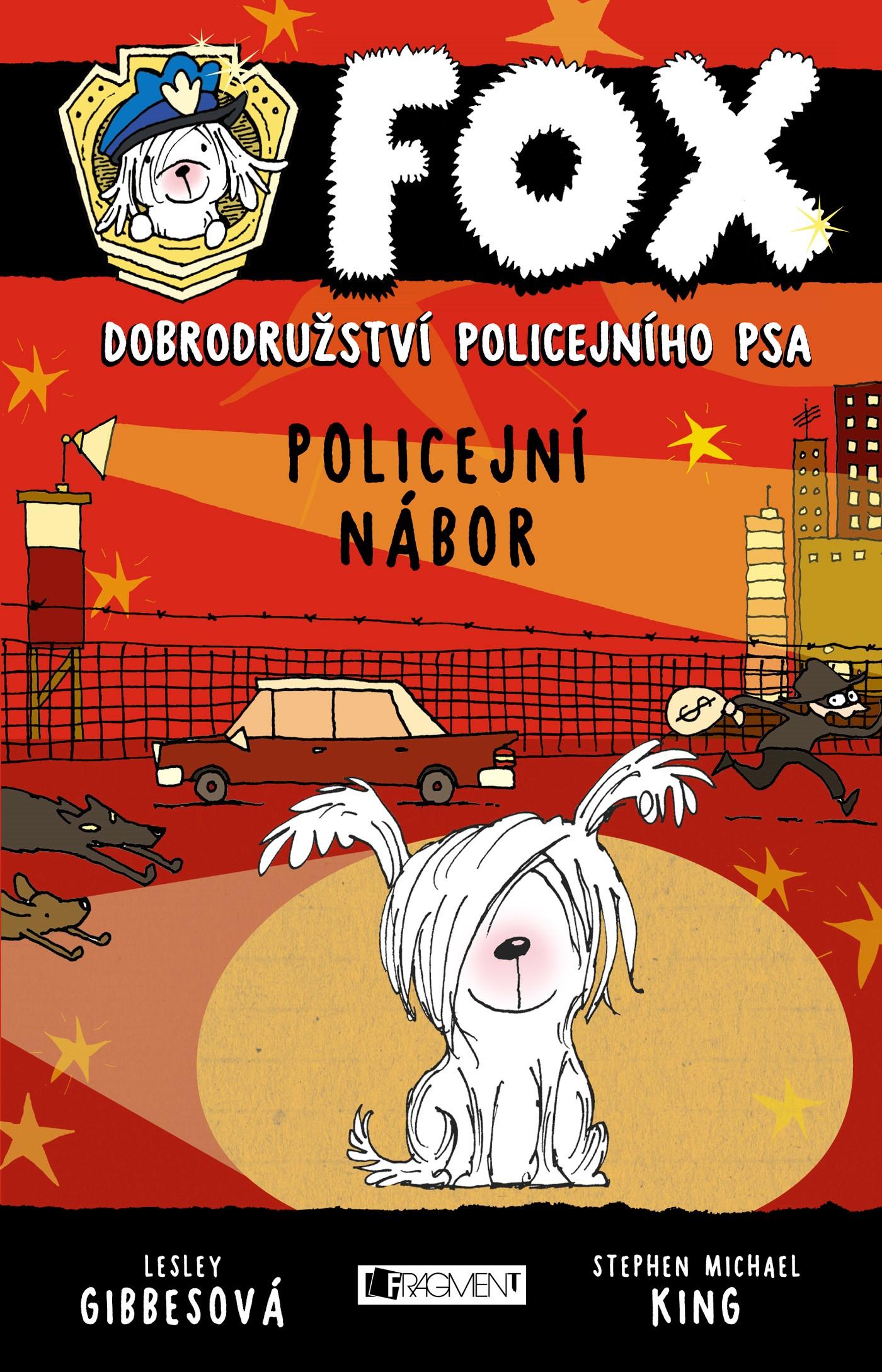 FOX – Policejní nábor