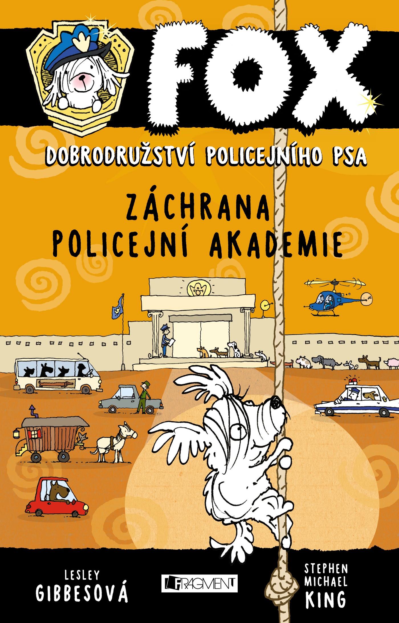 FOX – Záchrana policejní akademie