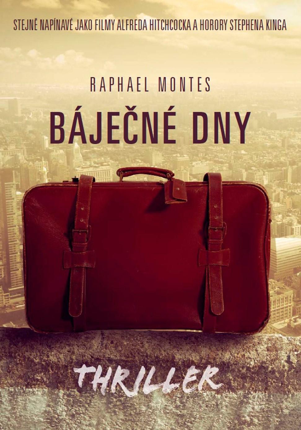 XYZ Báječné dny   Raphael Montes