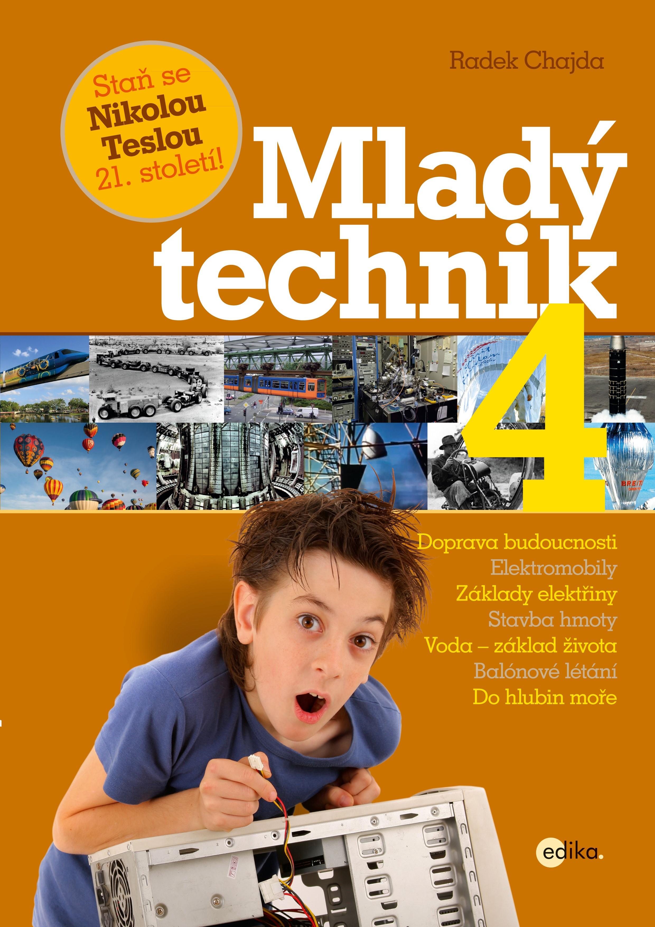 Mladý technik 4 | Radek Chajda