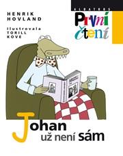 Johan už není sám